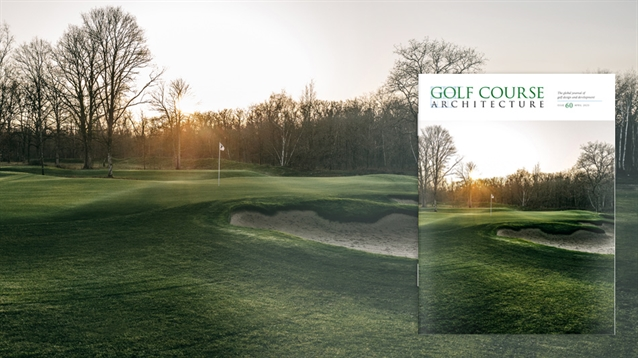 The April 2020 issue of Golf Course Architecture is out now!